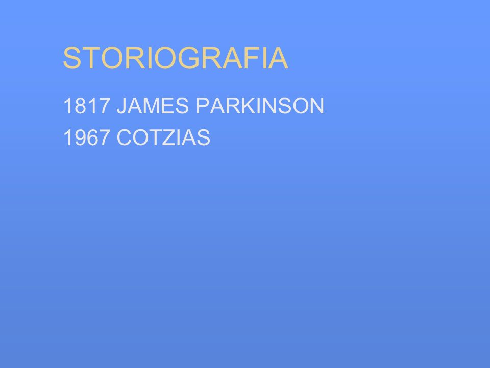 STORIOGRAFIA 1817 JAMES PARKINSON 1967 COTZIAS