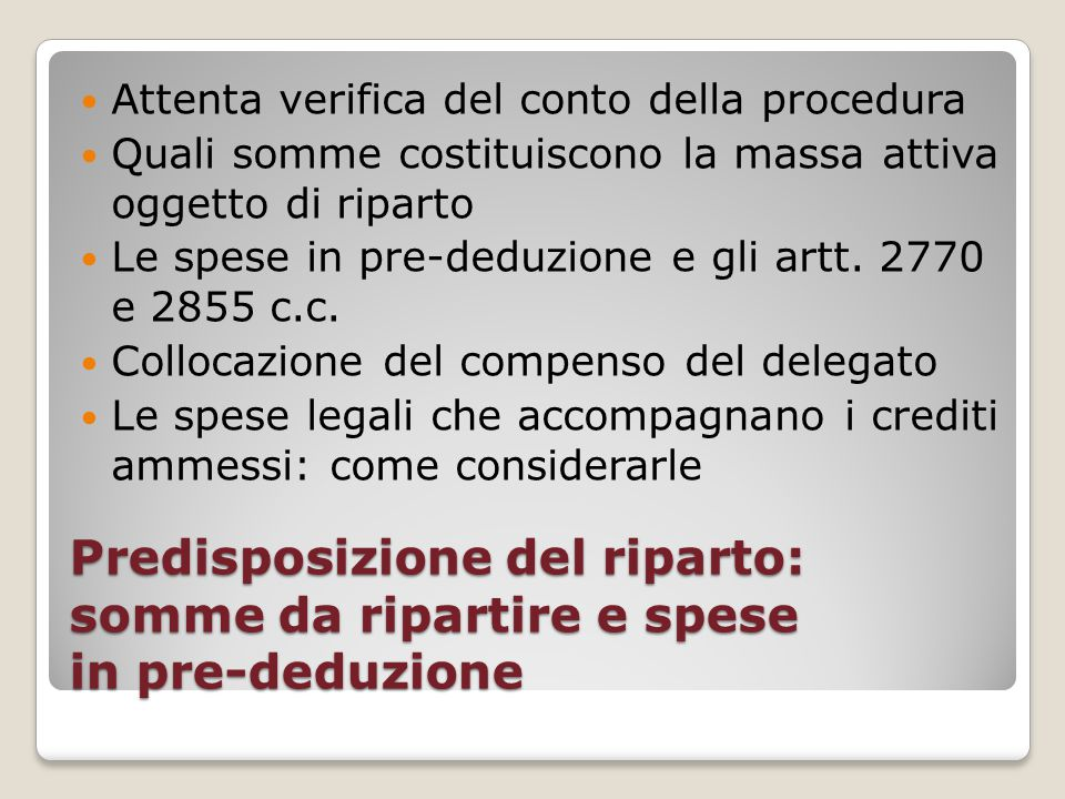 Attenta verifica del conto della procedura