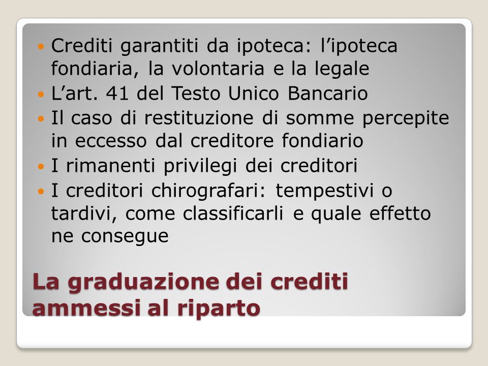 La graduazione dei crediti ammessi al riparto