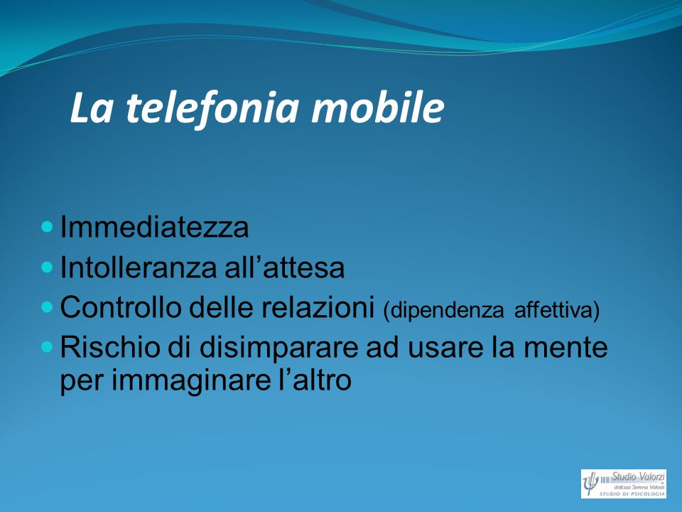 La telefonia mobile Immediatezza Intolleranza all'attesa