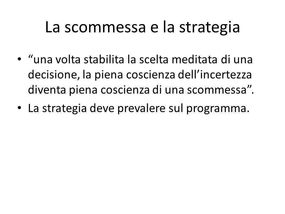 La scommessa e la strategia