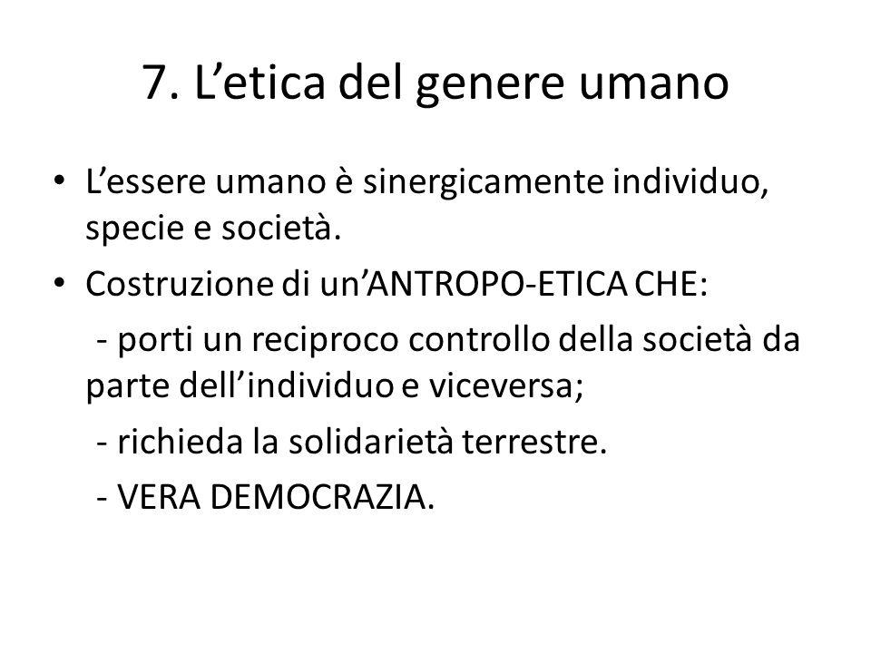 7. L'etica del genere umano
