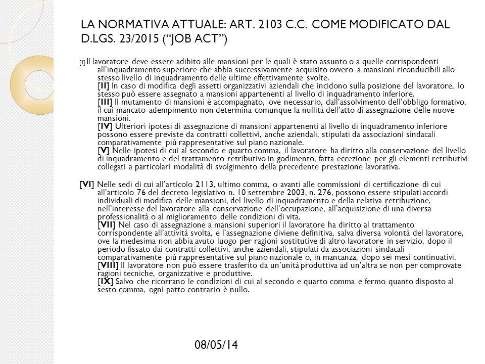 LA NORMATIVA ATTUALE: ART. 2103 C. C. COME MODIFICATO DAL D. LGS