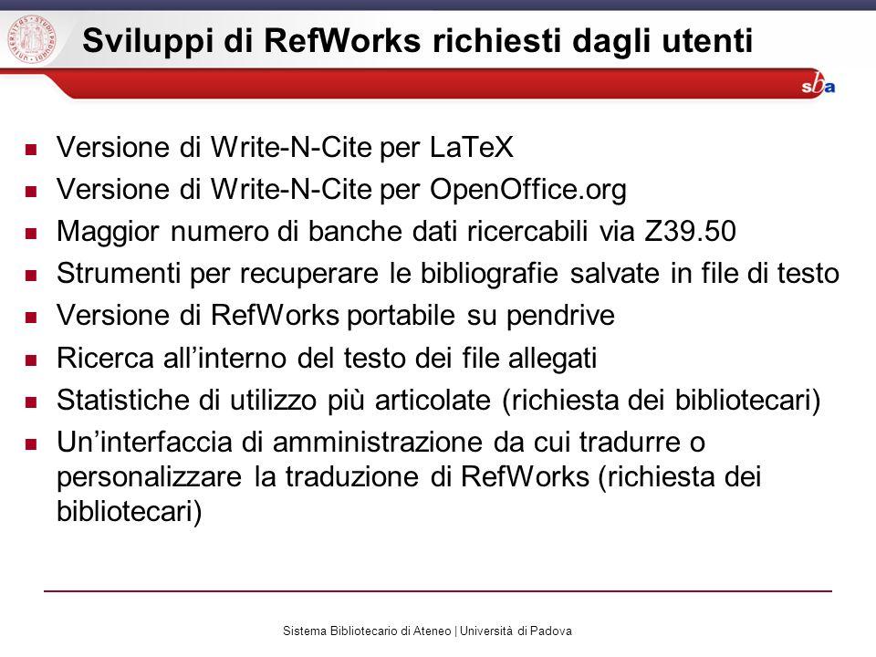 Sviluppi di RefWorks richiesti dagli utenti