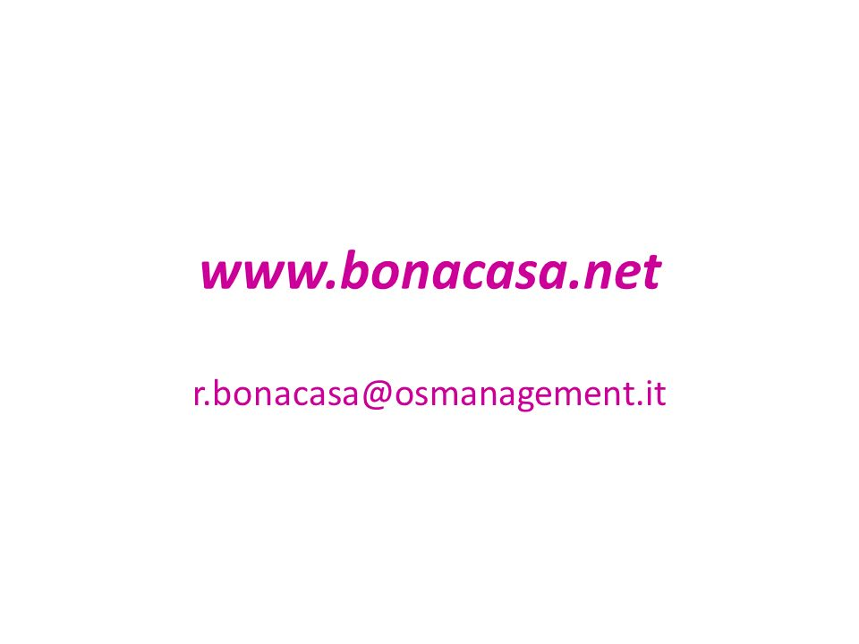 www.bonacasa.net r.bonacasa@osmanagement.it