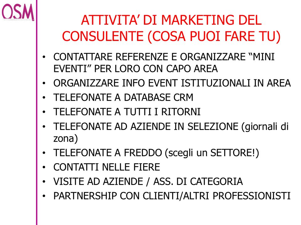 ATTIVITA' DI MARKETING DEL CONSULENTE (COSA PUOI FARE TU)