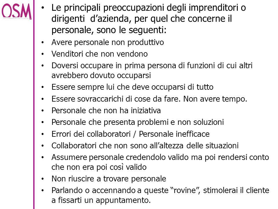 Le principali preoccupazioni degli imprenditori o dirigenti d'azienda, per quel che concerne il personale, sono le seguenti: