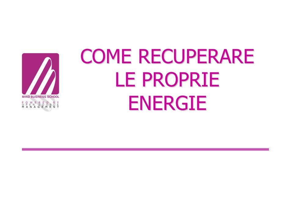 COME RECUPERARE LE PROPRIE ENERGIE
