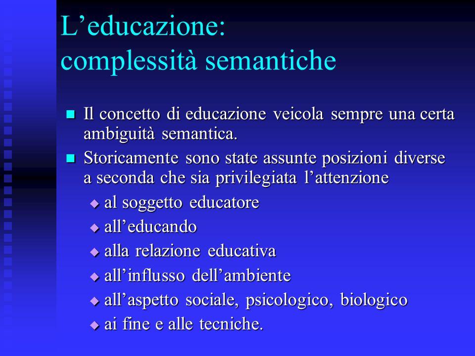 L'educazione: complessità semantiche