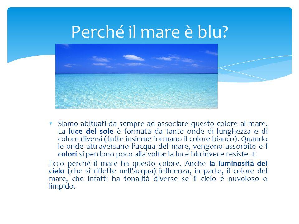 Perché il mare è blu