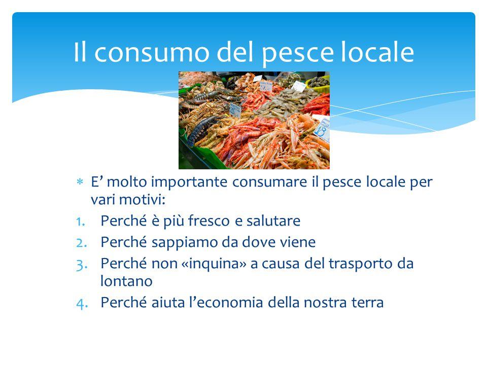 Il consumo del pesce locale