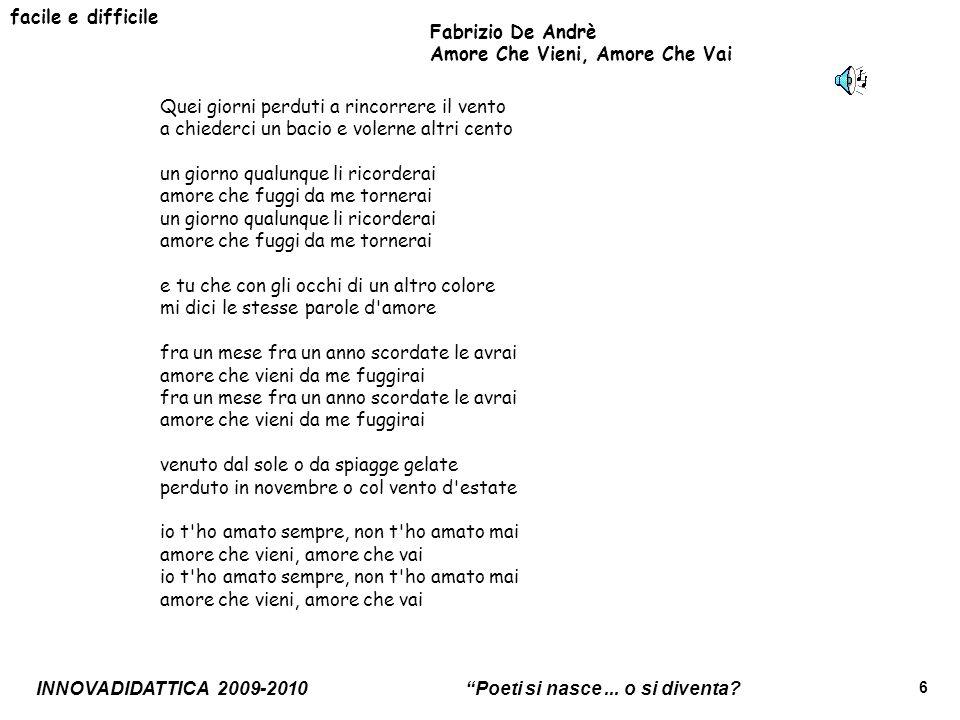 facile e difficile Fabrizio De Andrè. Amore Che Vieni, Amore Che Vai.