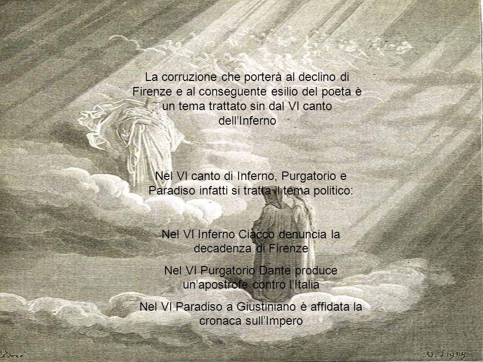 Nel VI Inferno Ciacco denuncia la decadenza di Firenze