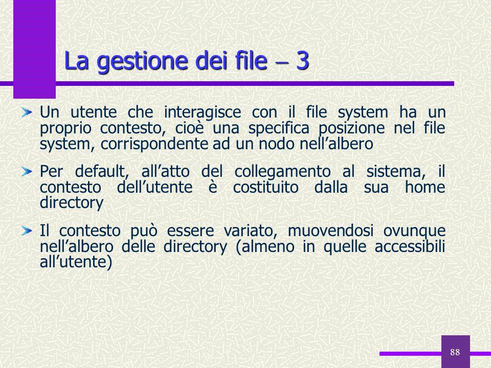 La gestione dei file  3