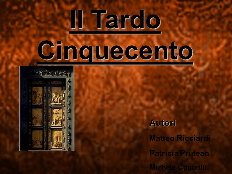 Il Tardo Cinquecento Autori Patricia Prutean Matteo Ricciardi