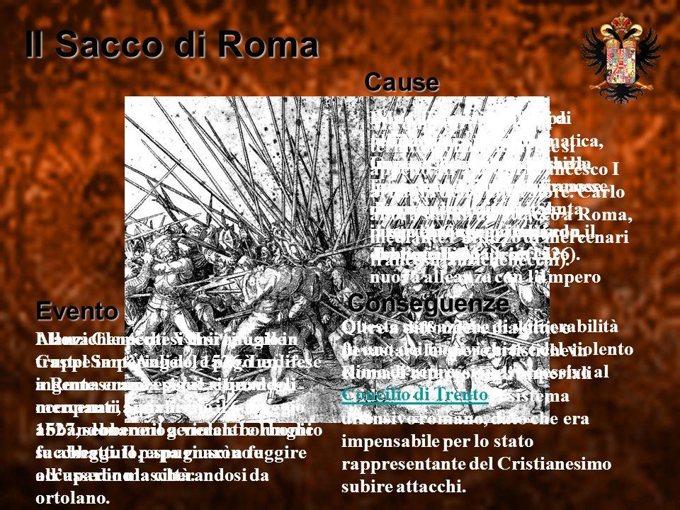 Il Sacco di Roma Cause Conseguenze Evento