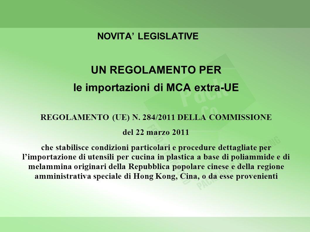le importazioni di MCA extra-UE