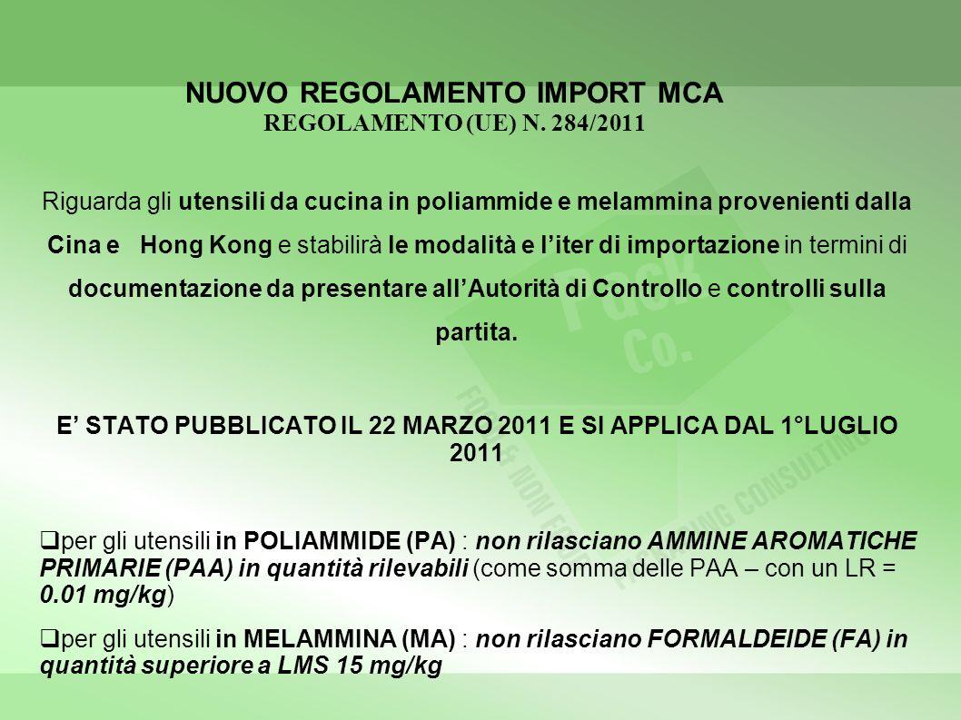 NUOVO REGOLAMENTO IMPORT MCA REGOLAMENTO (UE) N. 284/2011