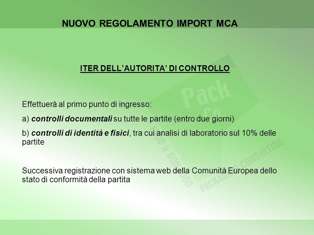 NUOVO REGOLAMENTO IMPORT MCA