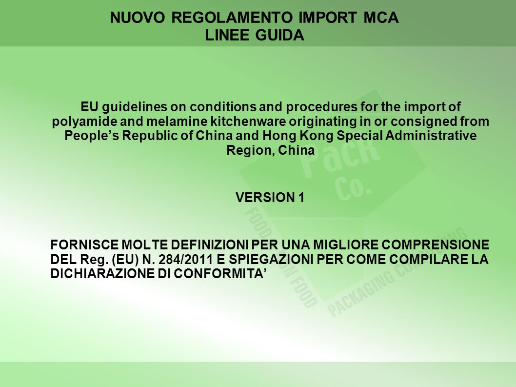 NUOVO REGOLAMENTO IMPORT MCA LINEE GUIDA