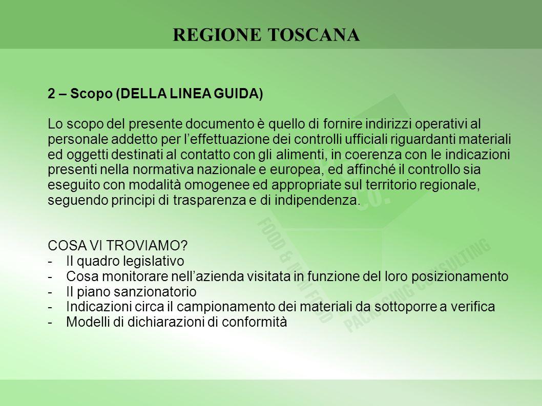 REGIONE TOSCANA 2 – Scopo (DELLA LINEA GUIDA)