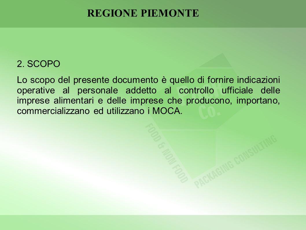 REGIONE PIEMONTE 2. SCOPO