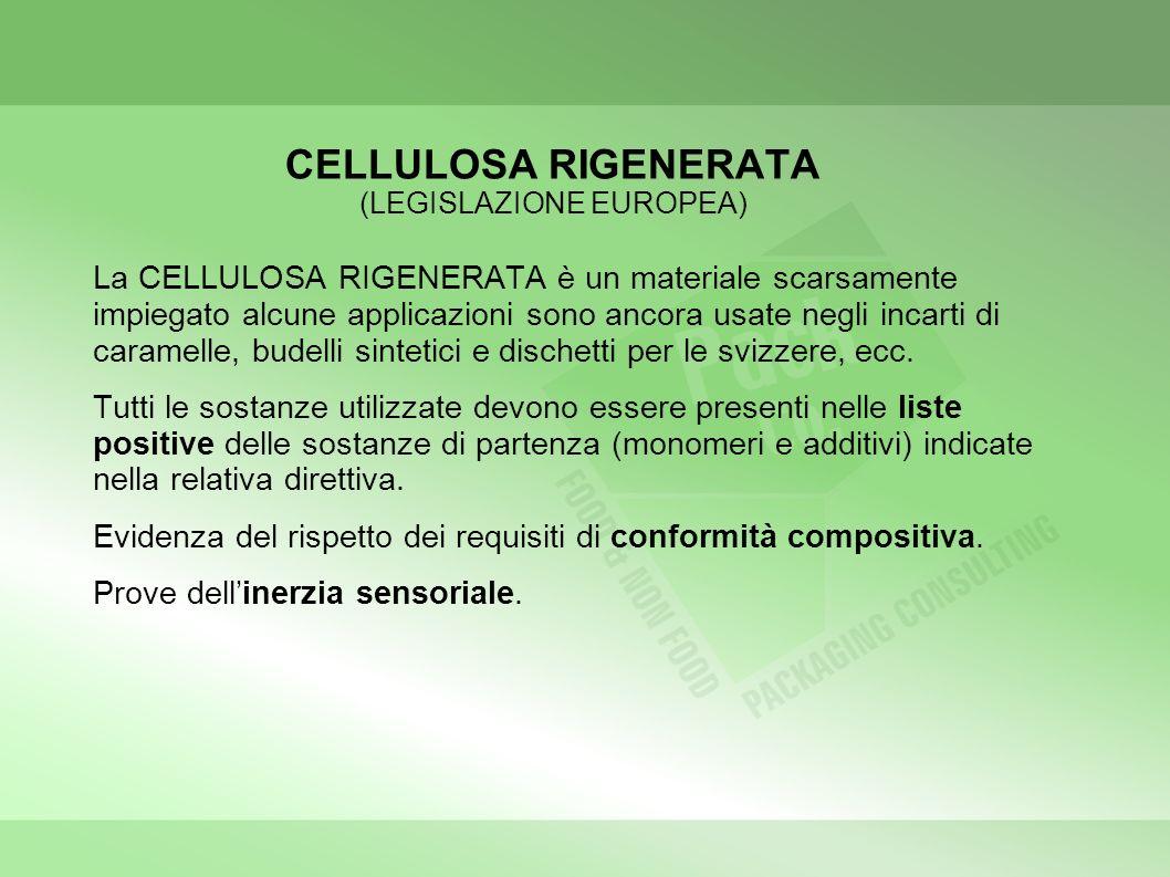 CELLULOSA RIGENERATA (LEGISLAZIONE EUROPEA)