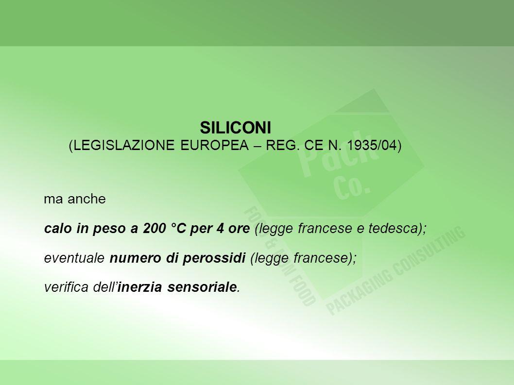 SILICONI (LEGISLAZIONE EUROPEA – REG. CE N. 1935/04)