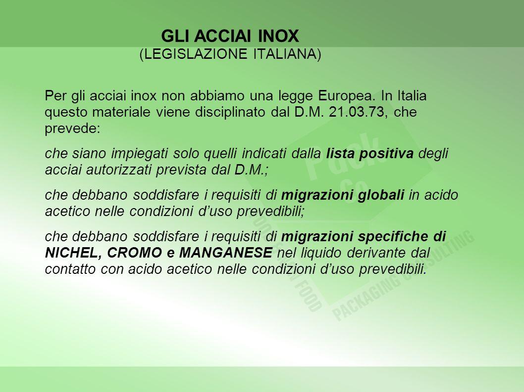 GLI ACCIAI INOX (LEGISLAZIONE ITALIANA)