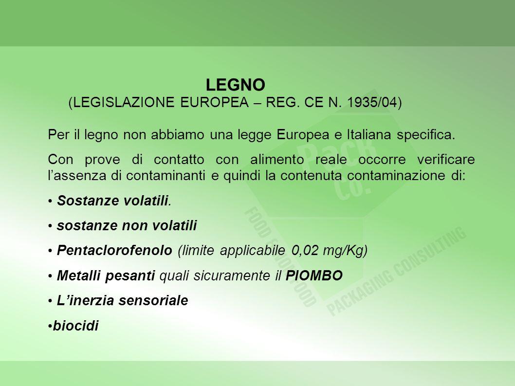 LEGNO (LEGISLAZIONE EUROPEA – REG. CE N. 1935/04)