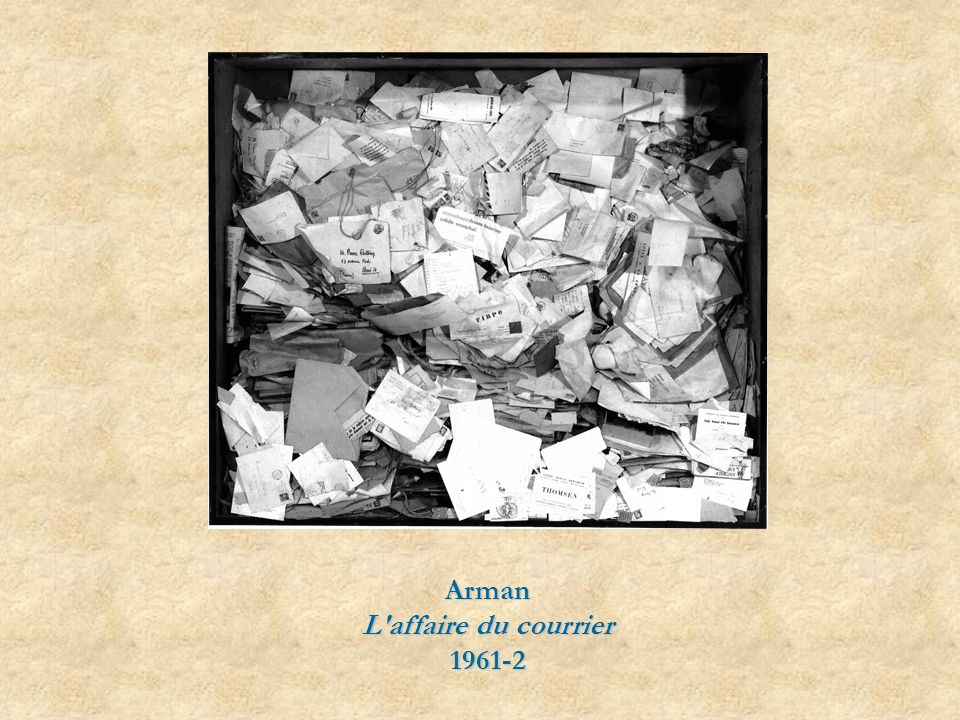 Arman L affaire du courrier 1961-2