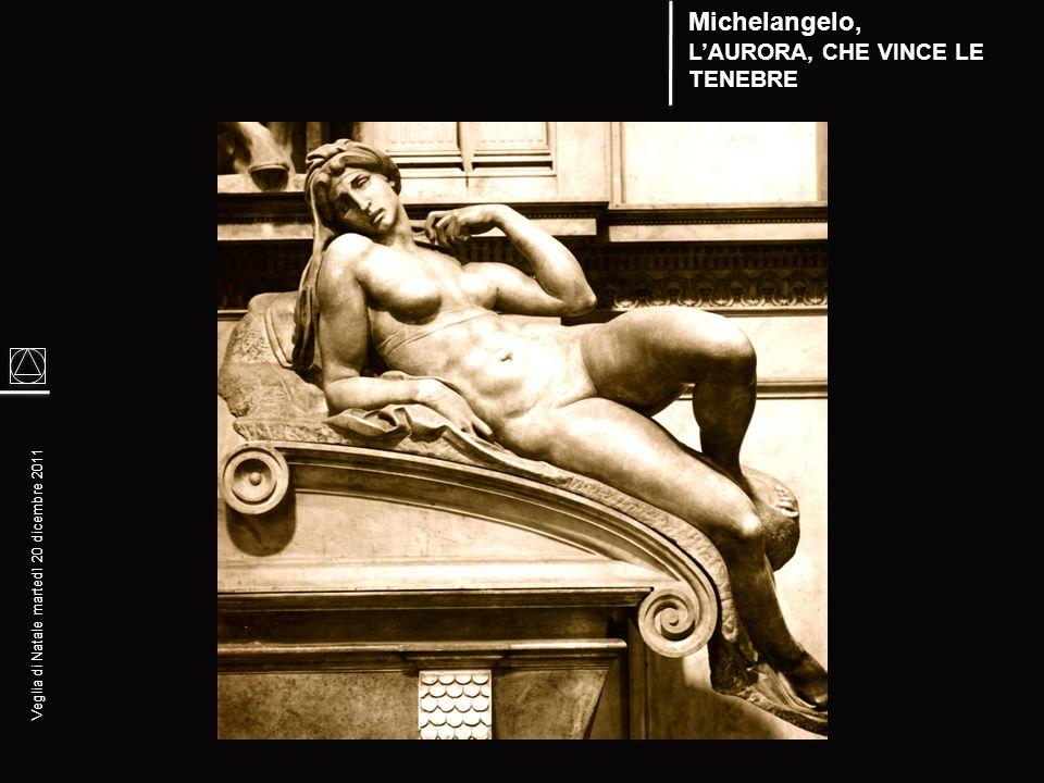 Michelangelo, L'AURORA, CHE VINCE LE TENEBRE