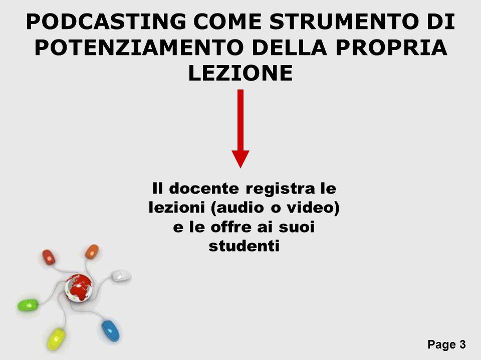 PODCASTING COME STRUMENTO DI POTENZIAMENTO DELLA PROPRIA LEZIONE