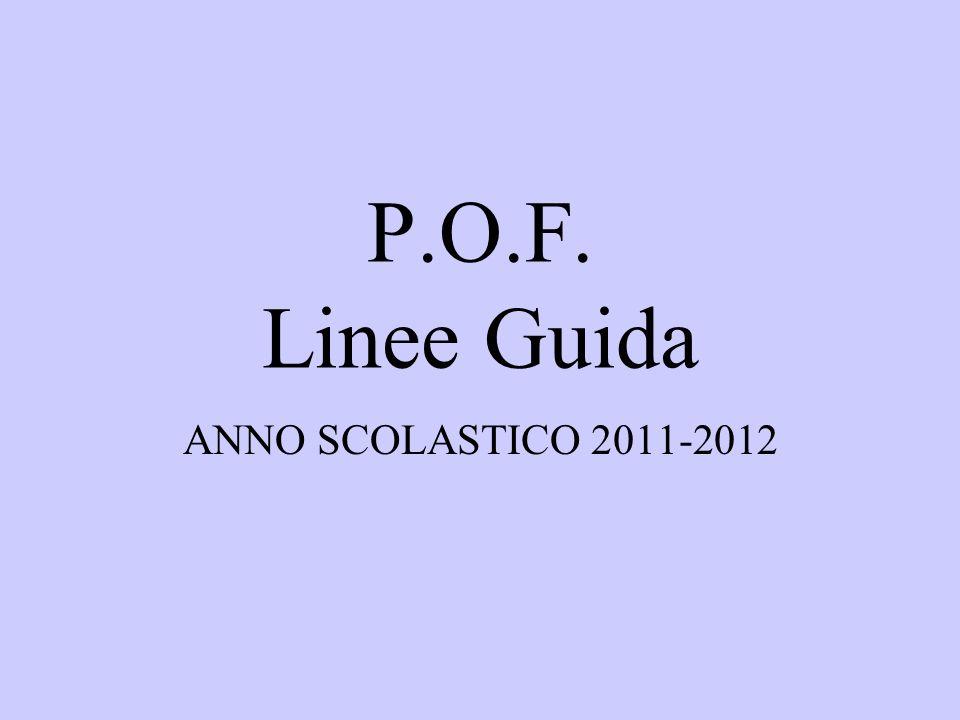 P.O.F. Linee Guida ANNO SCOLASTICO 2011-2012