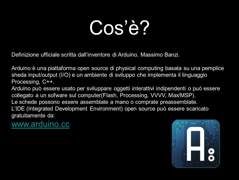 Cos'è Definizione ufficiale scritta dall'inventore di Arduino, Massimo Banzi.