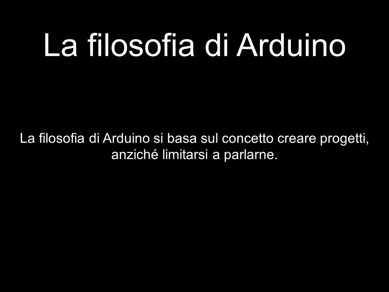 La filosofia di Arduino