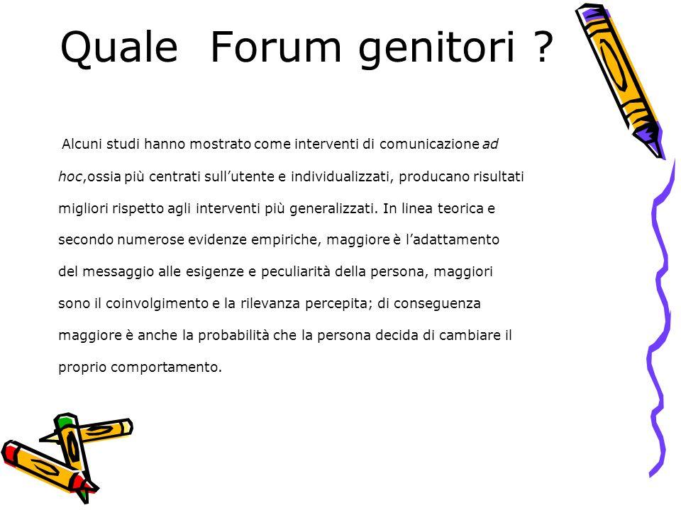 Quale Forum genitori Alcuni studi hanno mostrato come interventi di comunicazione ad.