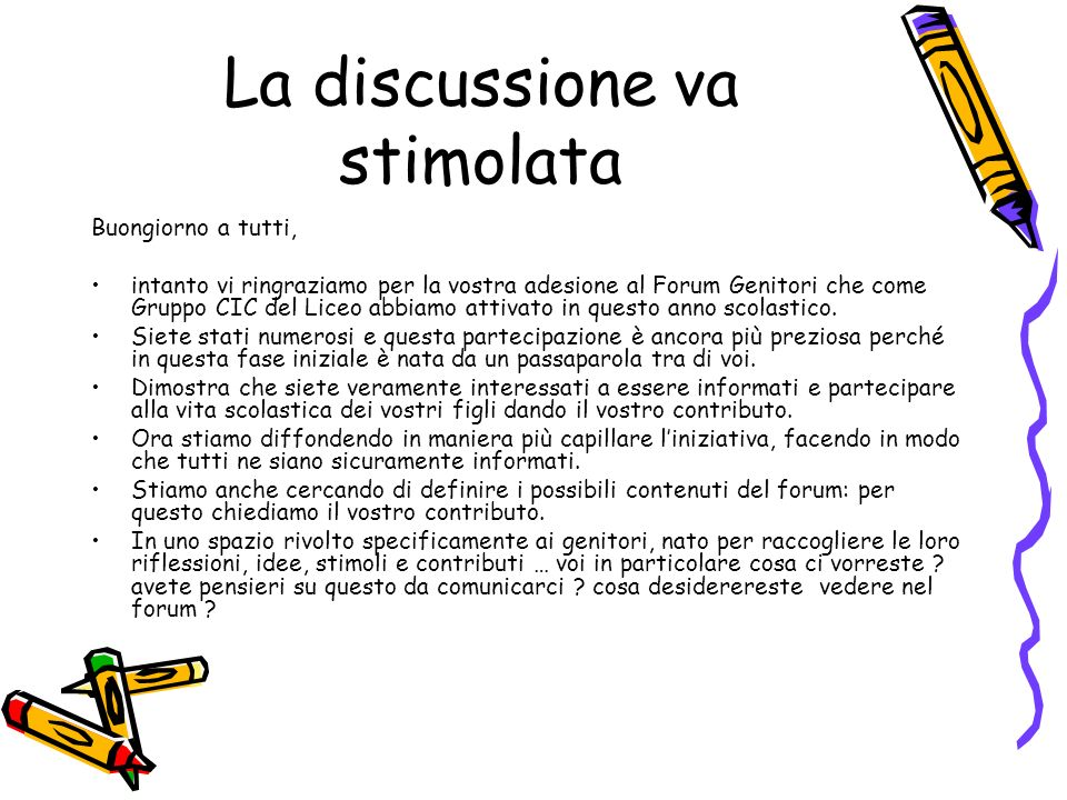 La discussione va stimolata