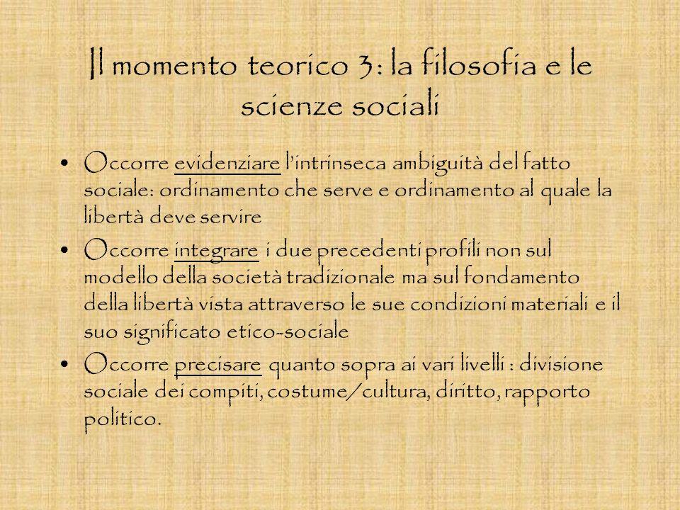Il momento teorico 3: la filosofia e le scienze sociali