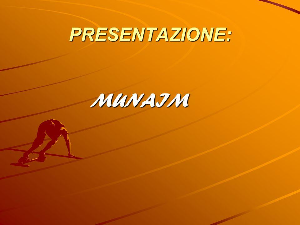 PRESENTAZIONE: MUNAIM