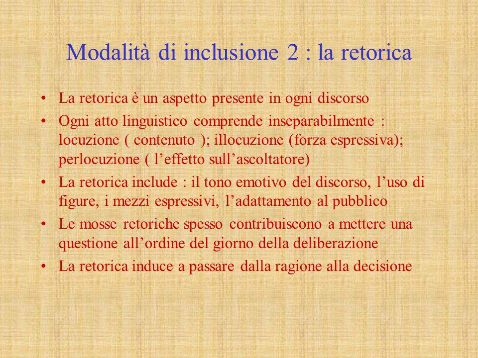 Modalità di inclusione 2 : la retorica