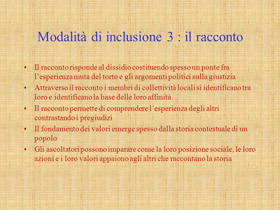 Modalità di inclusione 3 : il racconto