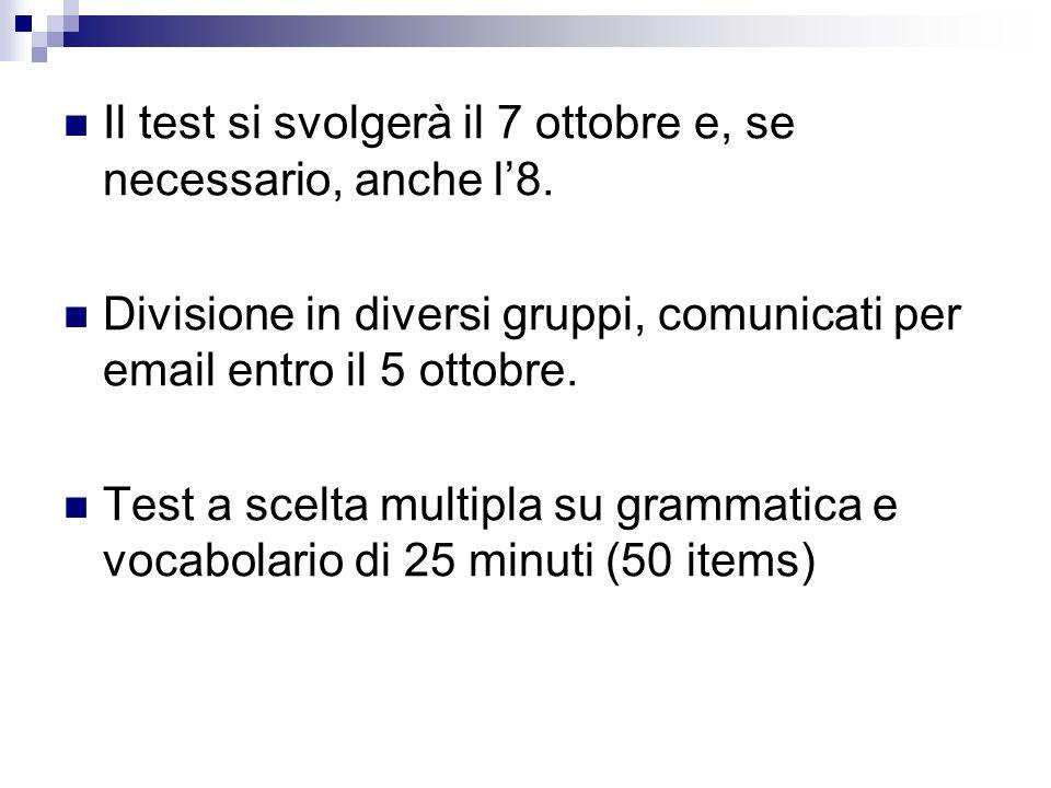 Il test si svolgerà il 7 ottobre e, se necessario, anche l'8.