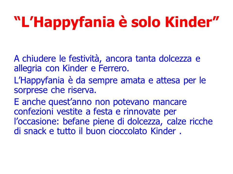 L'Happyfania è solo Kinder