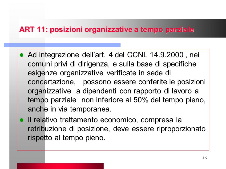 ART 11: posizioni organizzative a tempo parziale
