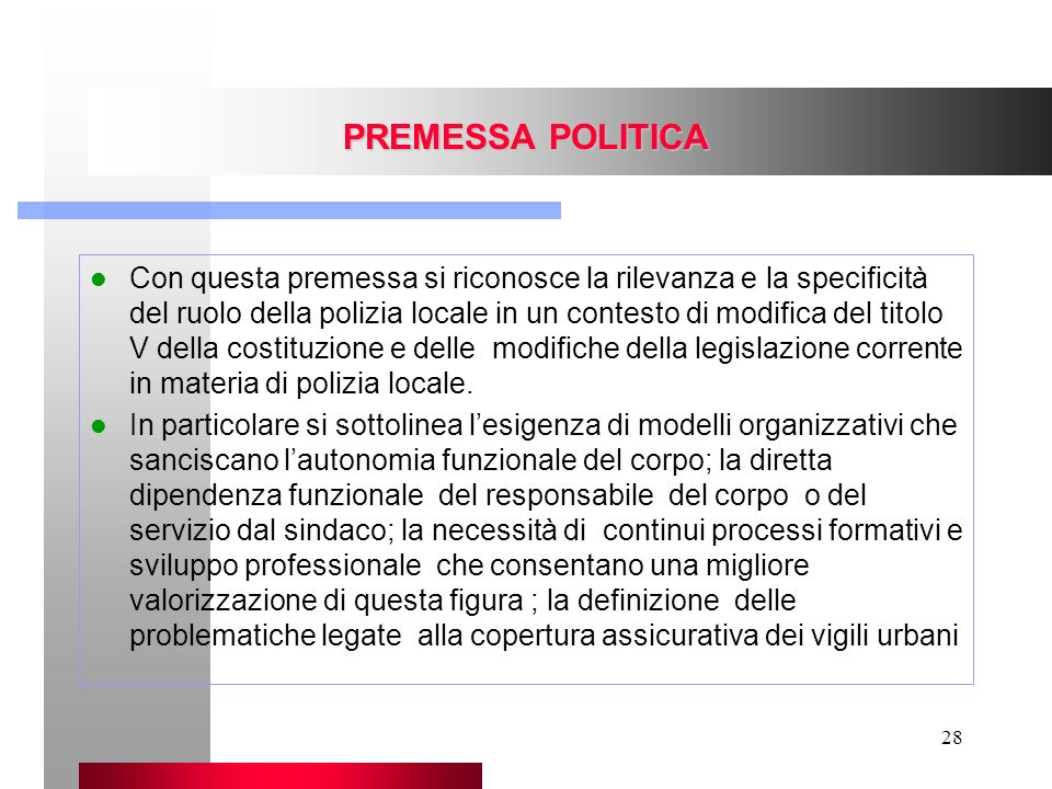 PREMESSA POLITICA