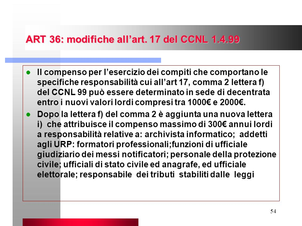 ART 36: modifiche all'art. 17 del CCNL 1.4.99