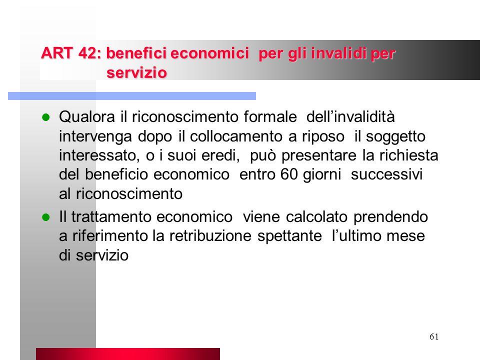 ART 42: benefici economici per gli invalidi per servizio