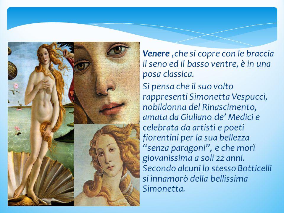 Venere ,che si copre con le braccia il seno ed il basso ventre, è in una posa classica.