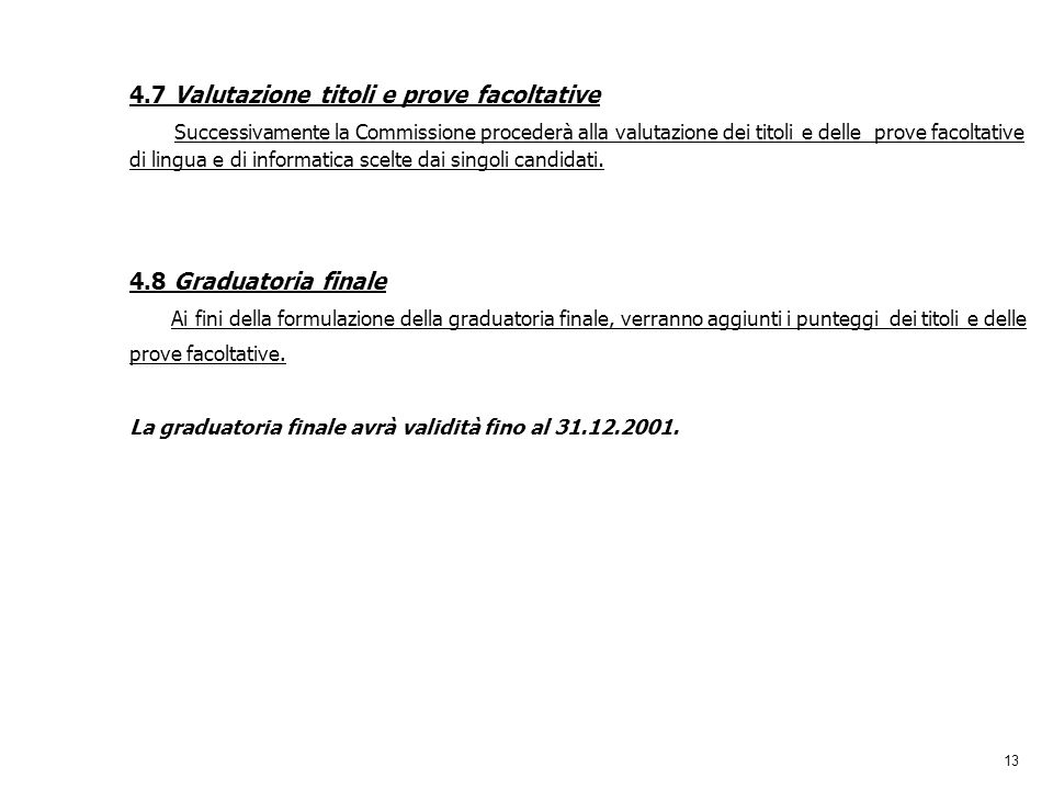 4.7 Valutazione titoli e prove facoltative